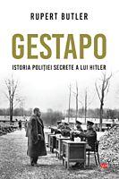 Gestapo. Istoria politiei secrete a lui Hitler. Carte pentru toti. Vol. 114