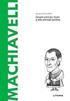 Descopera Filosofia. Machiavelli