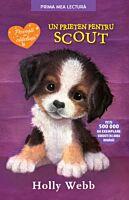 Un prieten pentru Scout (brosata)