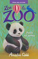 Zoe la zoo. Panda cel jucaus