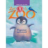 Zoe la zoo. Pinguinul nedumerit