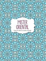 Mister Oriental. Carte de colorat