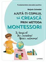 Ajuta-ti copilul sa creasca prin metoda Montessori