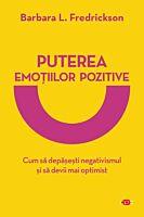 Puterea emotiilor pozitive. Carte pentru toti. Vol 326