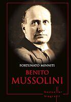 Benito Mussolini. Colectia Biografii