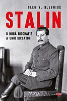 Stalin. O noua biografie a unui dictator. Carte pentru toti. Vol. 97