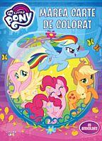 My Little Pony. Marea carte de colorat. E timpul sa coloram