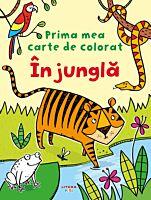 Prima mea carte de colorat. In jungla