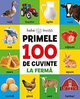 Bebe invata. Primele 100 de cuvinte. La ferma
