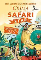 Aventuri in tren. Crima din Safari Star