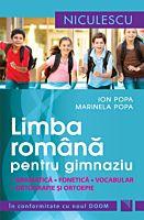 Limba romana pentru gimnaziu. Gramatica, fonetica, vocabular, ortografie si ortoepie. Editie revizuita In conformitate cu noul DOOM